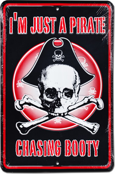 Buy I M Just A Pirate Metal Parking Sign Flagline
