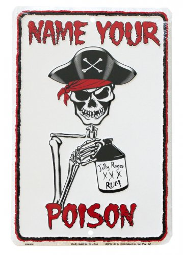 Buy Name Your Poison Parking Sign Flagline